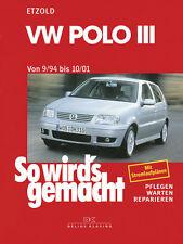 VW POLO 3 1994-2001 TYP 6N REPARATURANLEITUNG SO WIRDS GEMACHT 97 WARTUNG