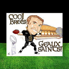 DREW BREES in jersey New Orleans Saints FOOTBALL ART, super bowl, artist signed