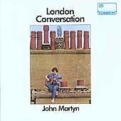 John Martyn - London Conversation (Island Remasters CD With Bonus Track, 2005)