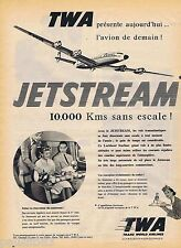 PUBLICITE ADVERTISING 095 1957 TWA Jetstream compagnie aérienne