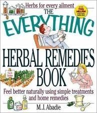 The Everything Herbal Remedies Book (Everything)