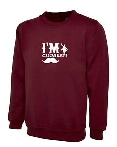 Gift for Gujarati Friend I'm Gujarati Sweatshirt Jumper Mens Navratri Gift Garba