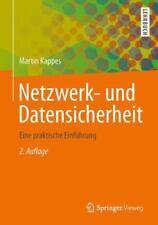 Netzwerk- Und Datensicherheit: Eine Praktische Einfuhrung (Paperback or Softback
