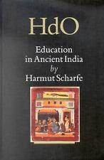 Education in Ancient India (Handbook of Oriental Studies/Handbuch Der Orientalis