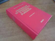 Halhuber Kirchmair VADEMECUM DI DIAGNOSTICA E TERAPIA D'URGENZA Ed. Piccin 1988
