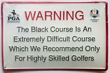 Warning pub sign bethpage black 2019 pga championship golf 2024 ryder cup new