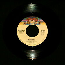 "BROOKLYN DREAMS ""MAKE IT LAST/Long Distance"" CASABLANCA 962 (1979) 45 RPM SINGLE"