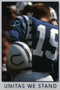 Johnny Unitas Colts UNITAS WE STAND PRINT FROM NEGATIVE (comes in 4 sizes)