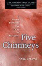NEW - Five Chimneys: A Woman Survivor's True Story of Auschwitz