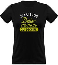 T shirt femme une belle-maman qui déchire | 100% Coton | Imprimé en France | Cad