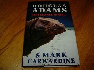 DOUGLAS ADAMS-MARK CARWARDINE-LAST CHANCE TO SEE-SIGNED x 2-1990-HB-NF-V RARE
