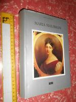 LIBRO:Remo Giazotto Maria Malibran Una vita nei nomi di Rossini e Bellini ERI