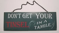 """Christmas Green Metal Hanging Sign Plaque - """"Don't Get Your Tinsel In a Tangle"""""""