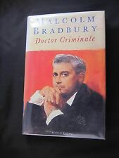 Malcolm Bradbury. DOCTOR CRIMINALE First Edition. Signed. Mint Condition.