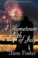 Hometown 4th of July: By Foster, June