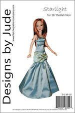 """Starlight Gown Doll Clothes Sewing Pattern for 16"""" Delilah Noir Ashton Drake"""