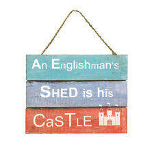 QUOTE Wall Plaque An Englishman's Shed is his Castle Fair Trade Handmade
