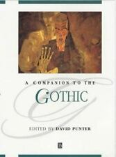 A Companion to the Gothic (Blackwell Companions to Literature and Culture) by P