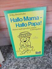 Hallo Mama - Hallo Papa!, von Willy Breinholst, aus dem Bastei Lübbe Verlag