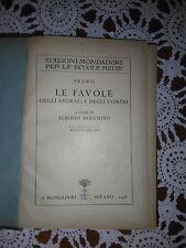 Fedro (Le Favole Degli Animali E Degli Uomini) - Mondadori Editore - 1928
