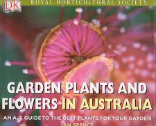 GARDEN PLANTS & FLOWERS IN AUSTRALIA Ian Spence **GOOD COPY**