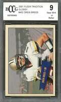 Drew Brees Rookie Card 2001 Fleer Tradition Glossy #402 Saints BGS BCCG 9