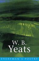 W. B. Yeats: Everyman Poetry by W.B. Yeats | Paperback Book | 9780460879026 | NE
