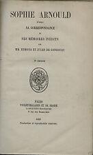 Sophie Arnoult par de Goncourt.Poulet Malassis et de Broise éditeurs