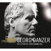 GEORG DANZER - WANN I SO Z'RUCKSCHAU (3CD)  3 CD NEW