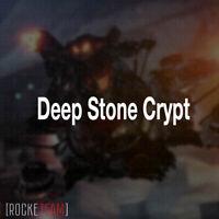 Deep Stone Crypt // The Chosen PC PS4