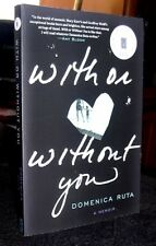 With or Without You A Memoir by Domenica Ruta 2013 ARC  / Proof Copy LN