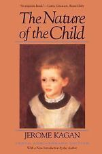 The Nature of the Child by Jerome Kagan (1994, Paperback, Anniversary,...