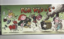 Rob Wed & C°. Deuxièmes  mesures. 1999.  EO avec DESSIN de JANVIER