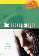 NEW - On Tour: The Backup Singer-What is the Color of Friendship