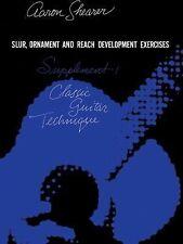 Classic Guitar Technique, First Supplement (slur, Ornament And Reach Developm...