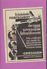 GRIESHEIM, Werbung 1934, GRIESOGEN Autogen Verkaufs GmbH Schneidbrenner