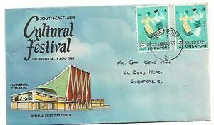 1963 FDC  South-East Cultural Festival Singapore FDI 8 Aug 1963