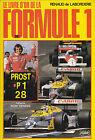 LE LIVRE D'OR DE LA FORMULE 1 / 1987 DE LABORDERIE . PIQUET / MANSELL / STREIFF