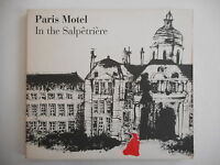 PARIS MOTEL : IN THE SALPETRIERE - [ CD ALBUM ] --> PORT GRATUIT