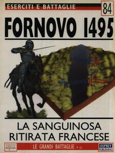 ESERCITI E BATTAGLIE 84. FORNOVO 1495  NICOLLE DAVID