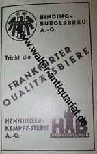 Binding + Henninger Biere Brauerei Frankfurt Werbeanzeige anno 1932 Reklame