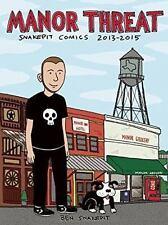 Manor Threat: Snake Pit Comics 2013-2015 (Paperback or Softback)