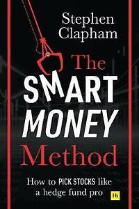 The Smart Money Method, Clapham, Stephen,  Paperback