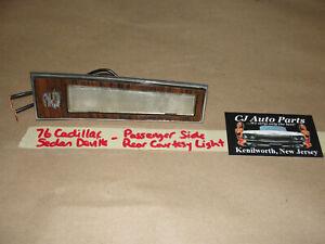 76 Cadillac Sedan Deville RIGHT PASSENGER SIDE REAR COURTESY LIGHT LENS *TESTED*