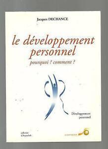 DECHANCE Le développement personnel pourquoi ? comment