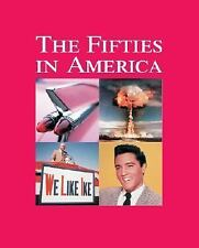 The Fifties in America: Print Purchase Includes Free Online Access (De-ExLibrary