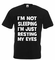 I'M NOT SLEEPING  funny t shirt adults kids birthday xmas gift humour mens