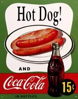 Hot Dog and Coca Cola 15 Cents Vintage Retro Tin Metal Sign 16 x 13in