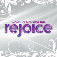 Women of Faith Worship Team • Rejoice CD 2011 Women of Faith •• NEW ••