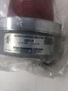 STAR WARNING SYSTEMS FLASHING BEACON 20-FI-R 12VDC .6A - NOS